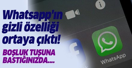 Whatsapp'ın gizli özelliği ortaya çıktı! Milyonları sevindirdi! Whatsapp'ta boşluk tuşuna bastığınızda...