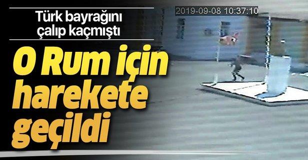Türk bayrağını çalan Rum için tutuklama emri