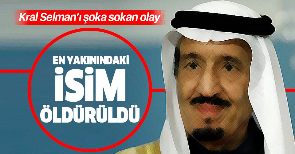 Suudi Kral Selman'ın yakın koruması öldürüldü