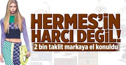 Hermesin harcı değil!
