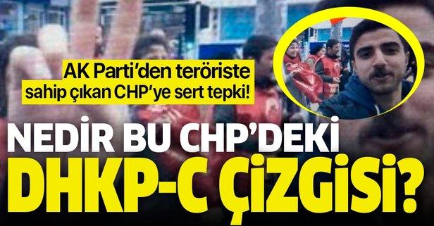 CHP, DHKP-C' li teröriste sahip çıktı!
