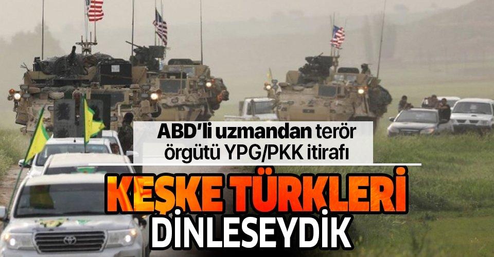 ABD'li uzmandan terör örgütü PKK/YPG itirafı: Keşke Türkleri dinleseydik