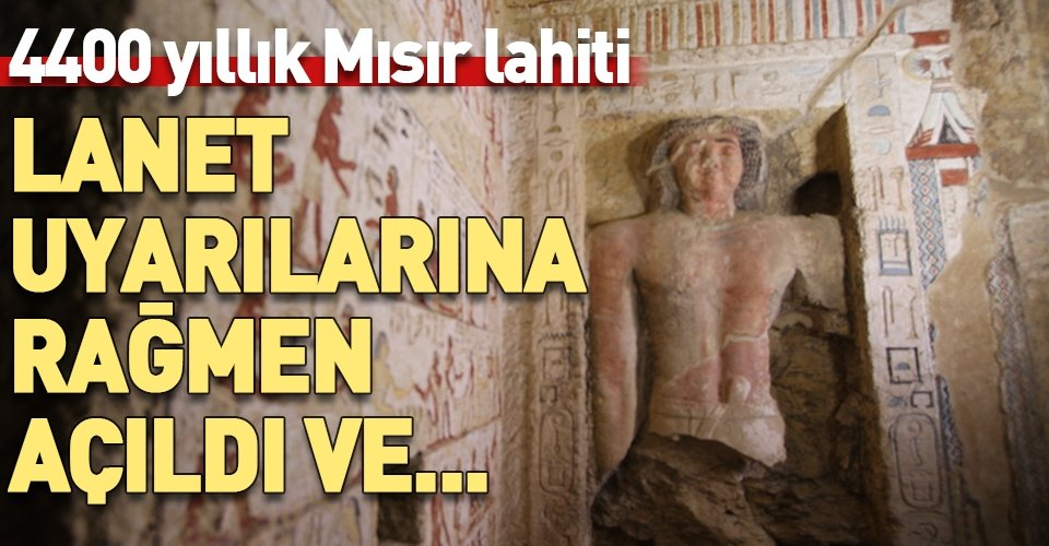 4400 yıllık Mısır lahiti ilk defa açıldı