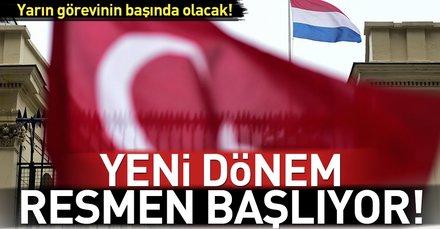 Son dakika: Hollanda Büyükelçisi yarın Türkiyede göreve başlıyor