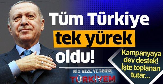 Biz Bize Yeteriz Türkiyem'e dev destek