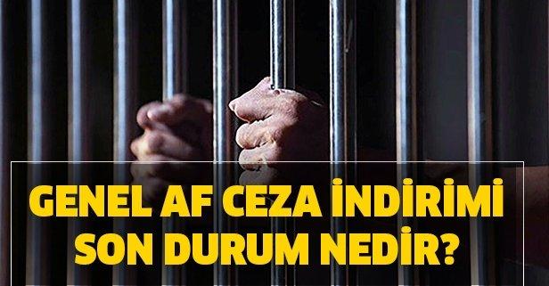 Genel af son durum! Genel af ceza indirimi Resmi Gazete'de yayınlandı mı? İnfaz yasası çıktı mı?