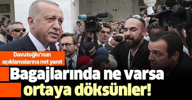 Erdoğan'dan Davutoğlu'nun açıklamalarına sert yanıt.