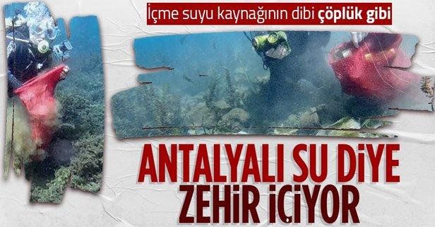 Antalya'nın içme suyu kaynağının dibi çöplüğe döndü