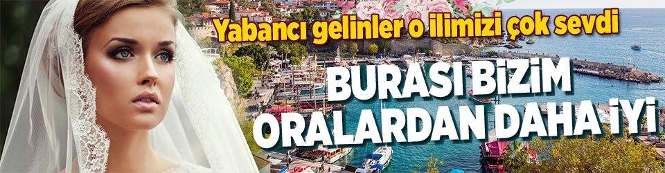 Yabancı gelinler Antalyayı sevdi