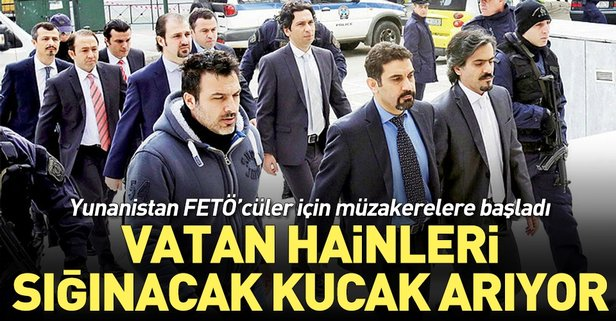 Yunanistan ülkedeki FETÖ'cülere başka ülke arıyor