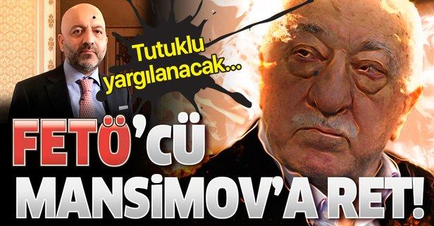 Mansimov'un talebi reddedildi