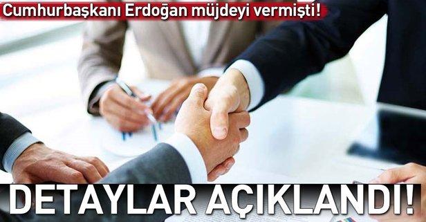 Detaylar açıklandı! Erdoğan müjdeyi vermişti