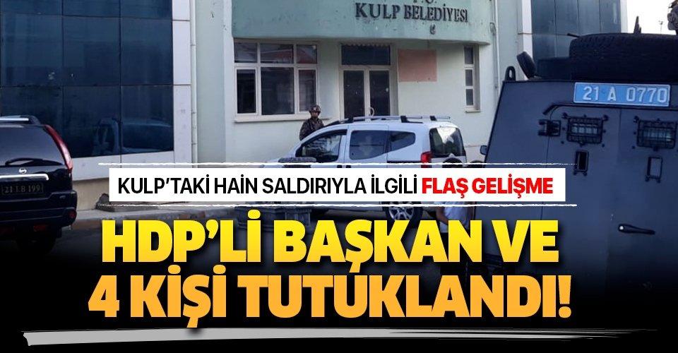 Son dakika: Kulp'taki terör saldırısıyla ilgili HDP'li Kulp Belediye Başkanı ve 4 kişi tutuklandı