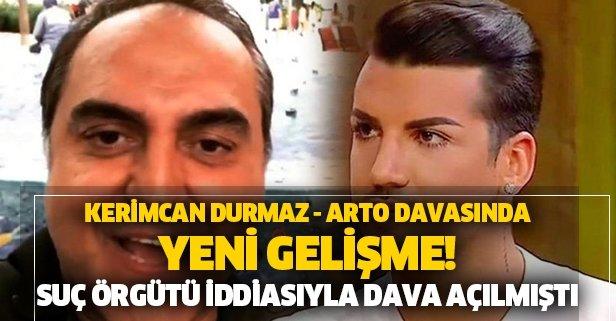 Kerimcan Durmaz - Arto davasında flaş gelişme!