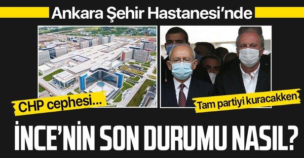 Muharrem İnce Ankara Şehir Hastanesi'ne kaldırıldı