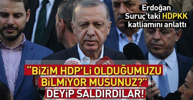 Erdoğan: Üzerine üzerine gideceğiz