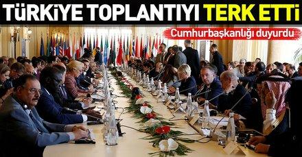 Son dakika: Türkiye Libya Konferansı'ndan çekildi