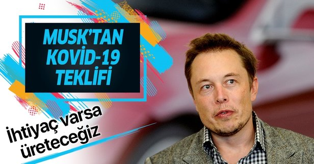 Elon Musk'tan koronavirüs teklifi!