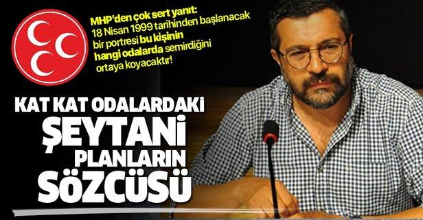 MHP'den Oda TV'nin sahibi Soner Yalçın'a çok sert yanıt