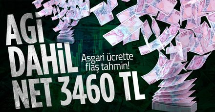 AGİ dahil net 3460 lira…
