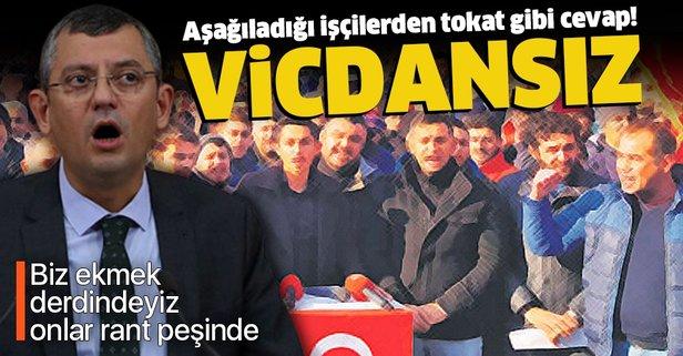CHP'li Özel'e işçilerden çok sert tepki: Vicdansız