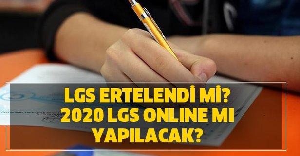 2020 LGS online mı yapılacak?
