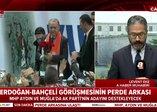 Son dakika: Erdoğan ve Bahçeli görüşmesinin perde arkası