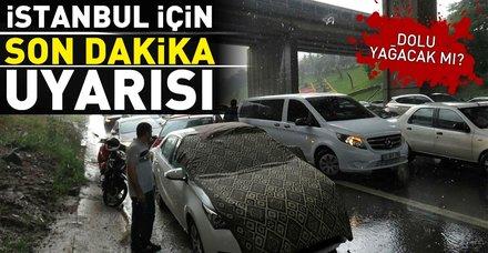 Son dakika: Meteoroloji'den İstanbul için sağanak yağış uyarısı! İstanbul'da dolu yağacak mı? Hafta sonu hava nasıl olacak?