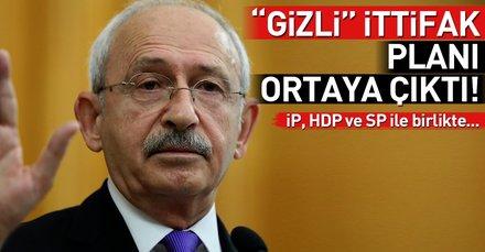 Kılıçdaroğlunun gizli ittifak planı ortaya çıktı