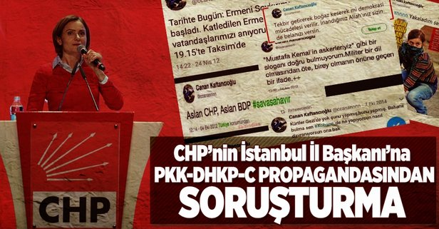 CHP İl Başkanı Kaftancıoğlu'na soruşturma