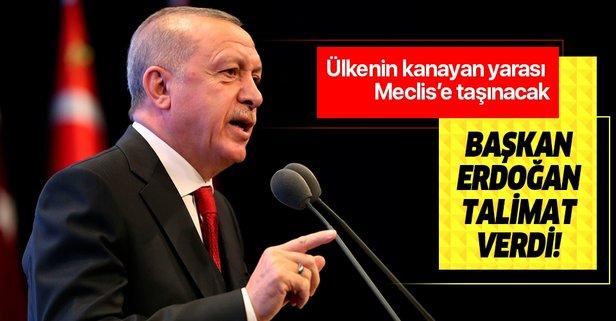 Başkan Erdoğan talimatı verdi! Bu ay Meclis'e taşınacak