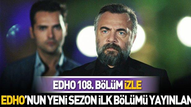 EDHO'nun yeni sezon ilk bölümü yayınlandı! EDHO son bölüm izle