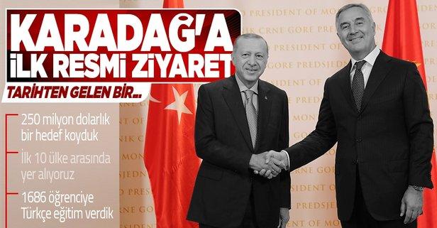 Başkan Erdoğan Karadağ'da