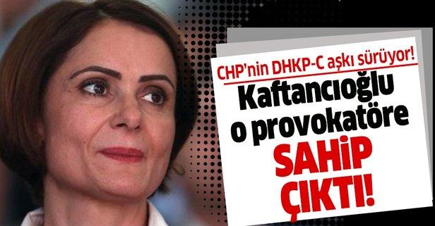 Kaftancıoğlu'dan DHKP-C'lilere destek!