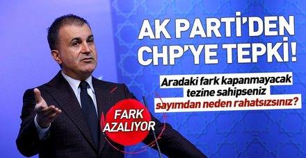 AK Parti'den CHP'ye tepki: Neden rahatsız oluyorsunuz?