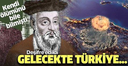 Dünyanın en ilginç kahini Nostradamus'tan korkutan kehanetler! Gelecekte Türkiye...