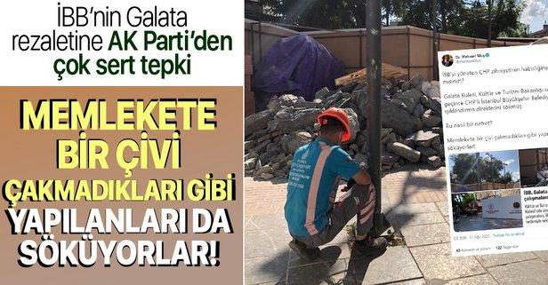 Galata Kulesi skandalına AK Parti'den sert tepki