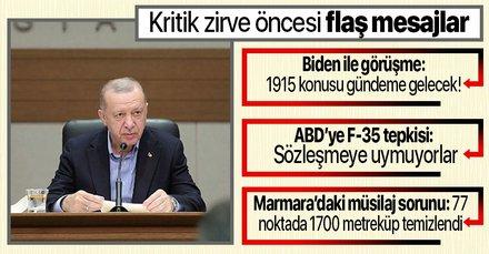 Başkan Erdoğan'dan kritik zirve öncesi önemli mesajlar