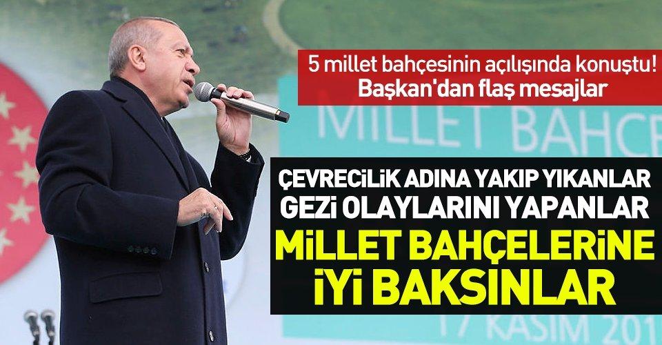 Başkan Erdoğan Millet Bahçeleri Açılış Töreninde konuştu