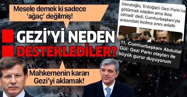Davutoğlu ve Gül Gezi'ye neden destek verdi?
