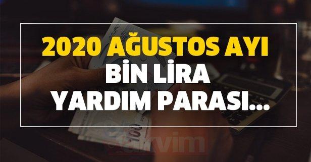 Ağustos ayı bin lira yardım parası şartsız koşulsuz e-devlet başvuru ekranı!