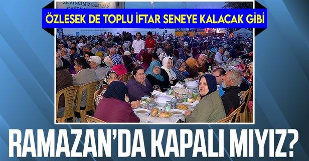 Bilim Kurulu'nun gündemi Ramazan'da tam kapanma!