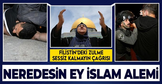 Neredesin ey İslam dünyası