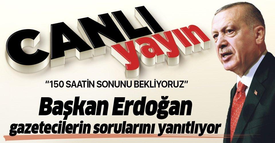 Son dakika: Başkan Erdoğan'dan canlı yayında çok kritik açıklamalar