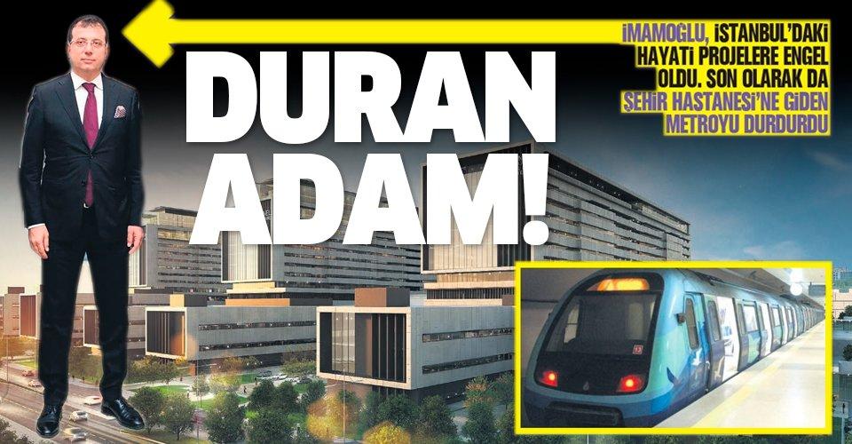 CHP'li İmamoğlu Şehir Hastanesi'ne giden metro projesini durdurdu!