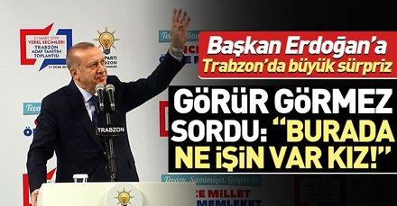 Başkan Erdoğan'a 'Tutku Yalçın' sürprizi: Tutku, burada ne işin var kız?
