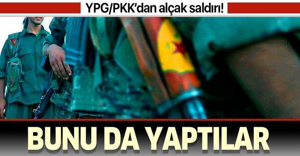 YPG/PKK'den insanlık dışı adım