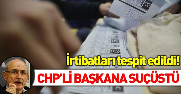 Sahte seçmen kaydında CHP'li başkana suçüstü