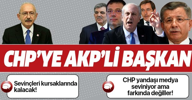Hangisi CHP'nin AKP'li başkanı olacak?