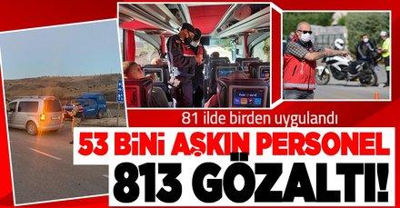 Son dakika: İçişleri Bakanlığı açıkladı! Türkiye Güven Huzur ve Vale denetiminde 813 kişi yakalandı